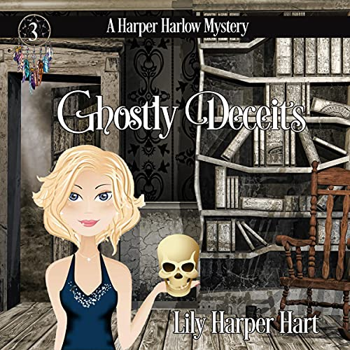 Ghostly Deceits Audiobook By Lily Harper Hart cover art