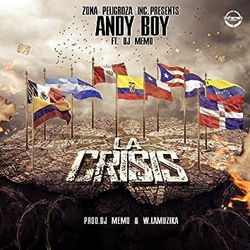 La Crisis (feat. DJ Memo)