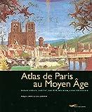 Atlas de Paris au Moyen-Age