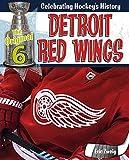 Detroit Red Wings (The Original Six: Celebrating Hockey's History) - Eric Zweig