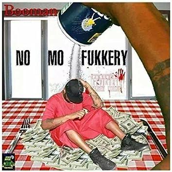 No Mo Fukkery
