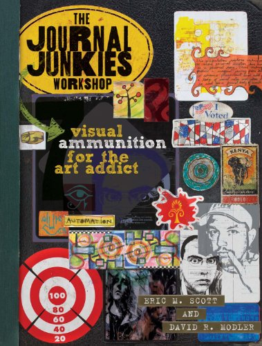 The Journal Junkies Workshop: Visual Ammunition for the Art Addict (English Edition)