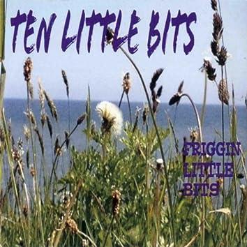 Ten Little Bits
