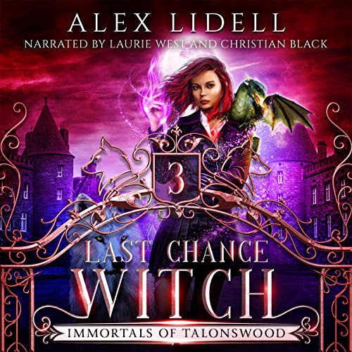 Last Chance Witch Audiobook By Alex Lidell cover art