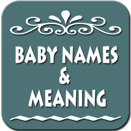 Baby Names and Meaning