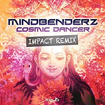 Cosmic Dancer (Impact Remix)