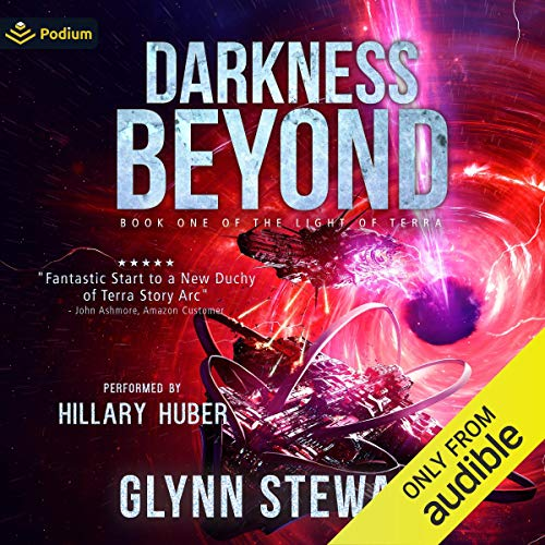 Darkness Beyond: The Duchy of Terra, Book 4