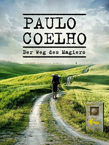 Paulo Coelho - Der Weg des Magiers [dt./OV]