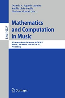 Mathematics and Computation in Music: 6th International Conference, MCM 2017, Mexico City, Mexico, June 26-29, 2017, Proce...