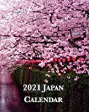2021 Japan Calendar: Monday-Sunday Monthly 2021 Calendar Book with Pictures of Japanese Towns and Cities