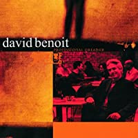 Professional Dreamer by David Benoit (1999-06-01)