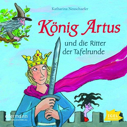 König Artus und die Ritter der Tafelrunde cover art