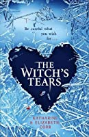 The Witch's Tears (Witch's Kiss Trilogy)