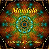 Mandala - Esoterics and Meditation (Wall Calendar 2021 300 × 300 mm Square): Meditative Mandalas invite you to relax. This calendar is a little oasis ... hectic world. (Monthly calendar, 14 pages )