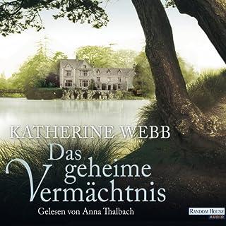 Das geheime Vermächtnis                   Autor:                                                                                                                                 Katherine Webb                               Sprecher:                                                                                                                                 Anna Thalbach                      Spieldauer: 15 Std. und 39 Min.     386 Bewertungen     Gesamt 3,9