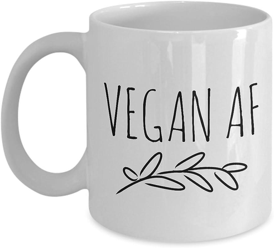 Vegan AF Mug Vegan Coffee Mug Vegan Tea Mug Funny Vegan Cofee Mug Vegan Gag Gifts 11 Oz Cup