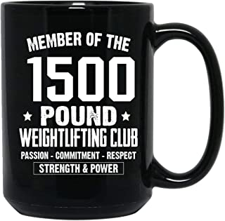The Hidden Pride Member Of The 1500 Pound Weightlifting Club Coffee Mug Ceramic (Black, 15 OZ)