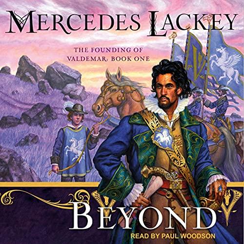 Beyond: Founding of Valdemar Series, Book 1