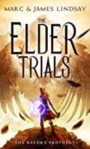 The Elder Trials (The Raven's Prophecy Book 1)