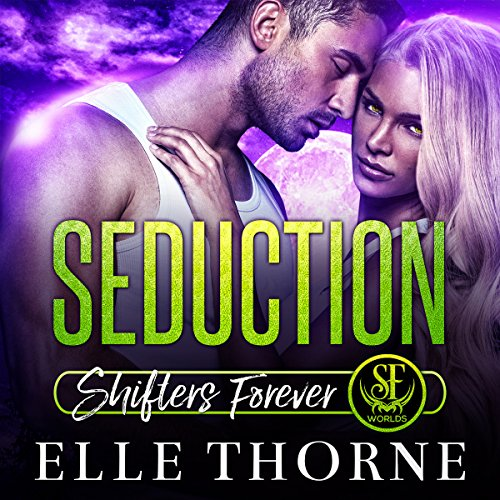 Seduction: Shifters Forever Worlds audiobook cover art