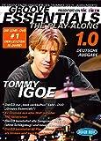 Tommy Igoe: Groove Essentials - The Play-Along (Deutsche Ausgabe). Für Schlagzeug - Tommy Igoe