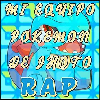 Mi Equipo Pokemon De Johto Rap