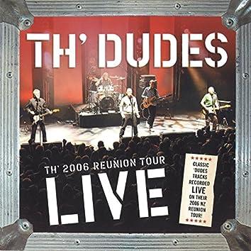 Th' 2006 Reunion Tour Live (Live)
