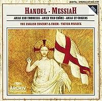 Handel Messiah / Arias & Choruses / Trevor Pinnock (Archiv) by AUGER / OTTER / CHANCE / ENGLISH CONCERT / PINNOCK (1989-08-02)