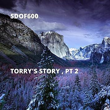 Torry's Story - Pt. 2