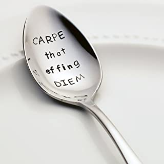 Carpe That Effing Diem - (Option to Personalize with a Name) - Stainless Steel Stamped Spoon, Stamped Silverware - Unique Inspirational Gift for Her