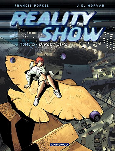 Reality Show – tome 2 - Direct Live (Reality Show (French version))