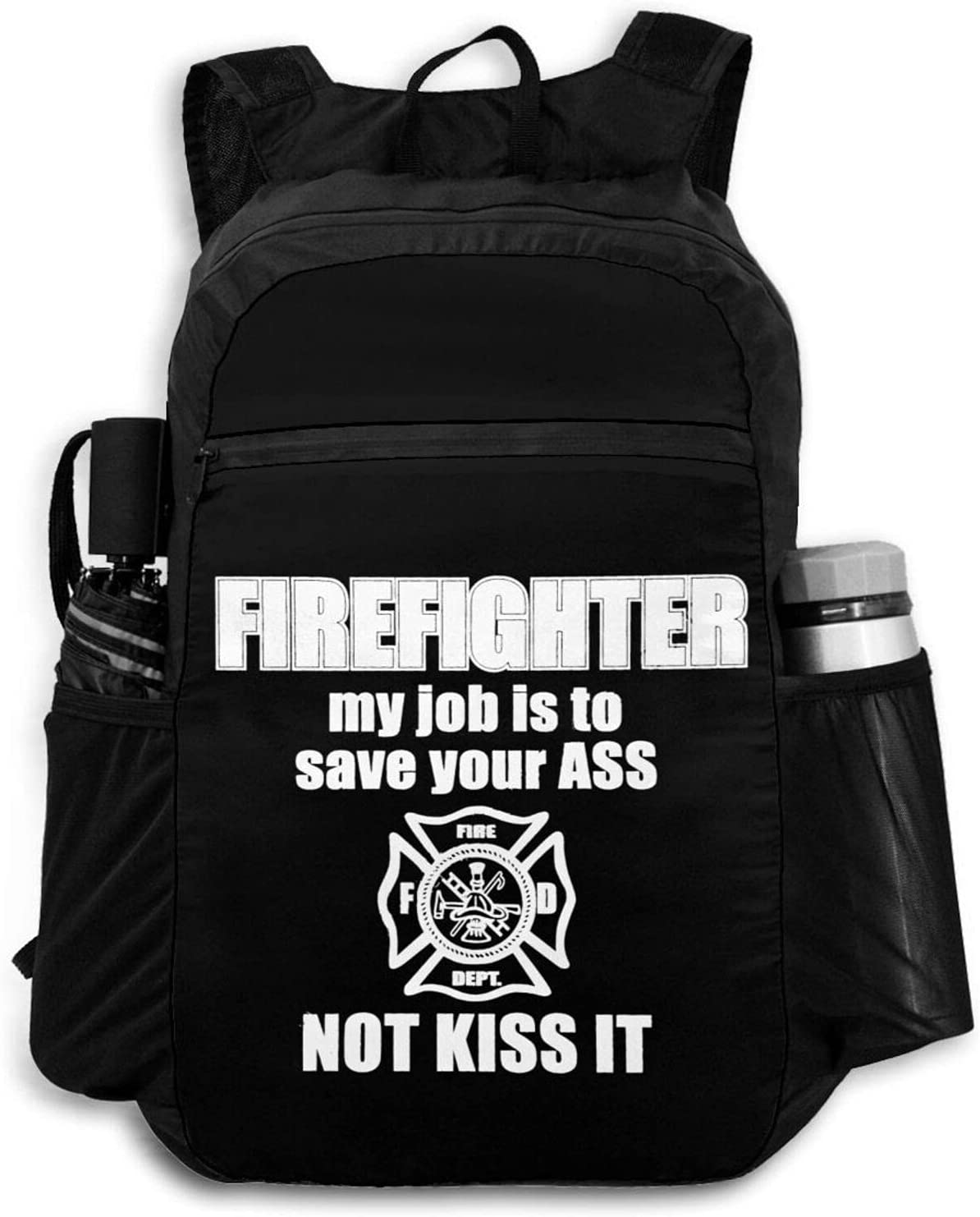 Firefighter My Job is to Save Your New products world's highest quality popular for Men C Ass Backpacks Max 86% OFF Women