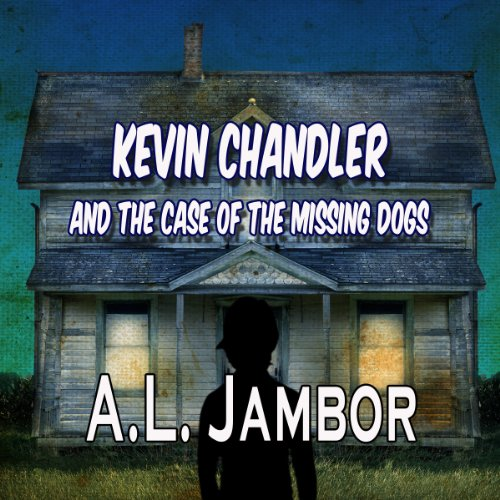 Kevin Chandler and the Case of the Missing Dogs audiobook cover art
