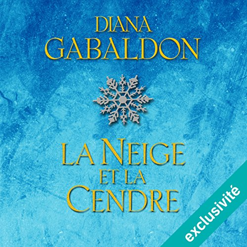 DIANA GABALDON - OUTLANDER 7 - LA NEIGE ET LA CENDRE [2018] [MP3 64KBPS]