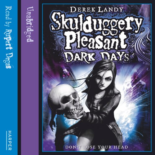 Couverture de Dark Days: Skulduggery Pleasant, Book 4