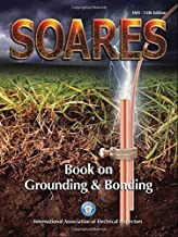 By International Association of Electr - Soares Book on Grounding and Bonding, 2014-NEC (12th Edition) (2014-07-16) [Perfect Paperback]
