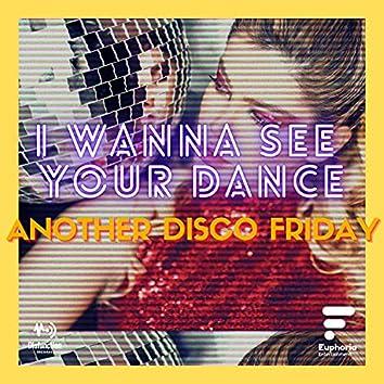 I Wanna See Your Dance