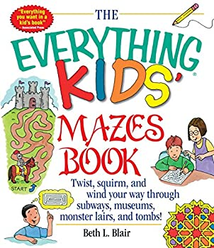 Kids  Mazes Book  Twist Squirm and Wind Your Way Through Subways Museums Monster Lairs and Tombs