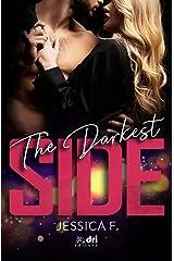 The Darkest Side (SpicyRomance DriEditore) (Italian Edition) Format Kindle
