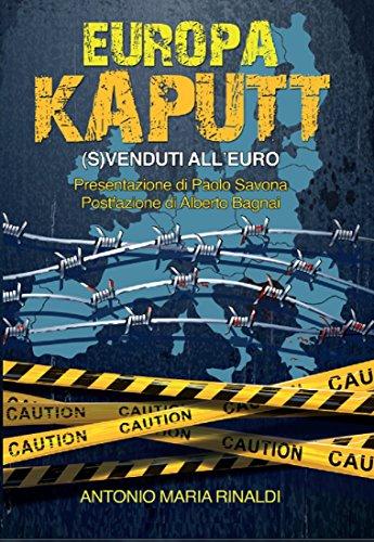EUROPA KAPUTT: (S)VENDUTI ALL'EURO