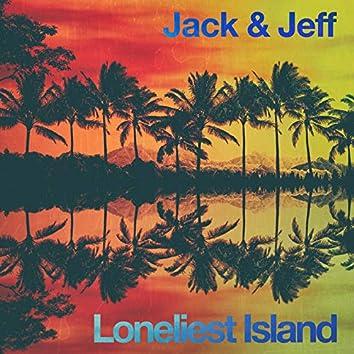 Loneliest Island