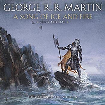 2018 A song of Ice and Fire Wall Calendar by George R R Martin