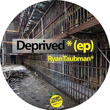 Deprived EP
