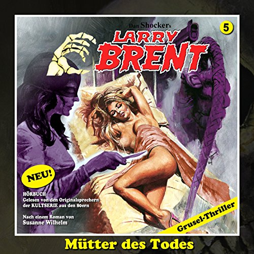 Mütter des Todes     Larry-Brent-Hörbuch 5              By:                                                                                                                                 Susanne Wilhelm                               Narrated by:                                                                                                                                 Wolfgang Rüter,                                                                                        Rainer Schmitt,                                                                                        Rüdiger Schulzki,                   and others                 Length: 2 hrs and 33 mins     Not rated yet     Overall 0.0