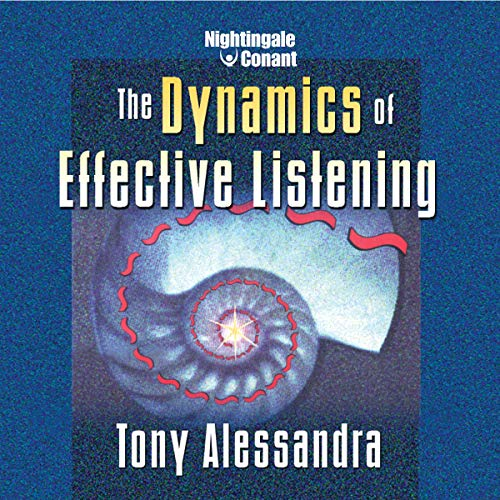 The Dynamics of Effective Listening cover art