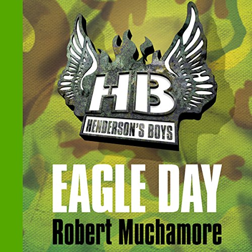 Couverture de Henderson's Boys: Eagle Day