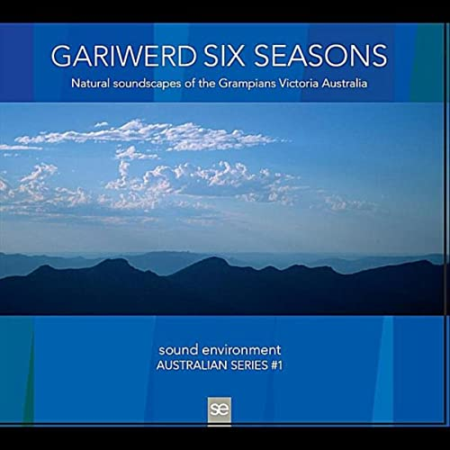 Gariwerd Six Seasons Natural Soundscapes Of The Grampians
