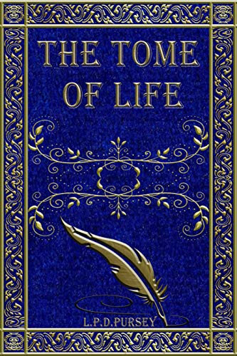 The Tome of Life: Poetry of the Highest Calibur (The Book of Life 3) (English Edition)