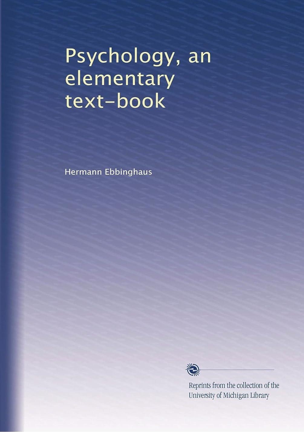 口実攻撃的主流Psychology, an elementary text-book