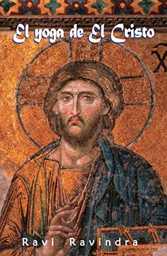 El yoga de El Cristo: El Camino hacia el Centro